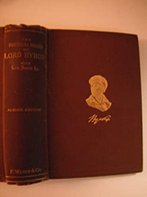 The Poetical Works of Lord Byron: The: Byron, Lord: