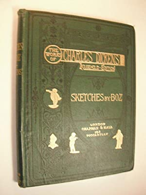 Sketches by Boz: The Works of Charles: Dickens, Charles. Illustrated