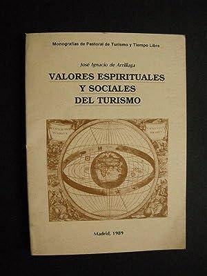 Valores Espirituales y Sociales del Turisimo: Jose Ignacio de