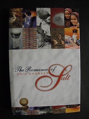The Romance of Salt: Dharker, Anil: