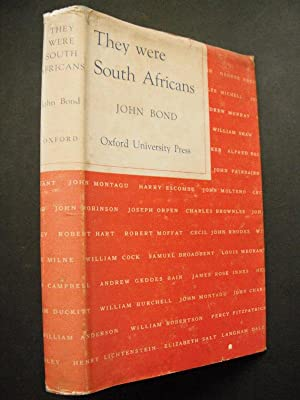 They Were South Africans: Bond, John: