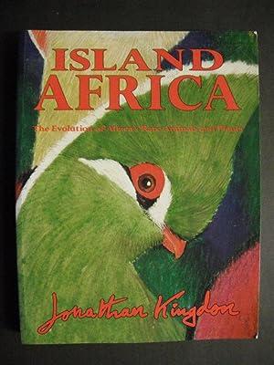 Island Africa: The Evolution of Africa's Rare: Kingdom, Jonathan: