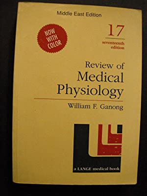 Review of Medical Physiology: 17th Edition (Middle: Ganong, William F.: