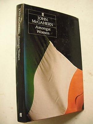 Amongst Women: McGahern, John: