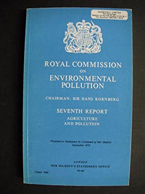 Royal Commission on Environmental Pollution Seventh Report: Agriculture and Pollution