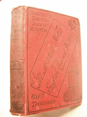 Illustrated Notes on English Church History: Vol.: Lane, Rev. C.