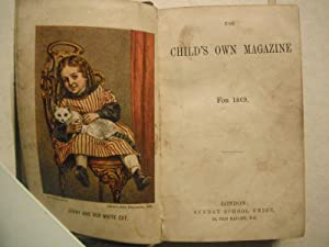 The Child's Own Magazine for 1869: n/a: