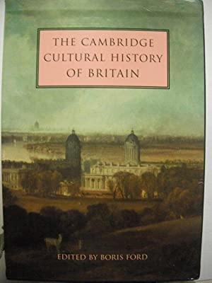 The Cambridge Cultural History of Britain: 9 Volume Set: Ford, Boris (Ed.):