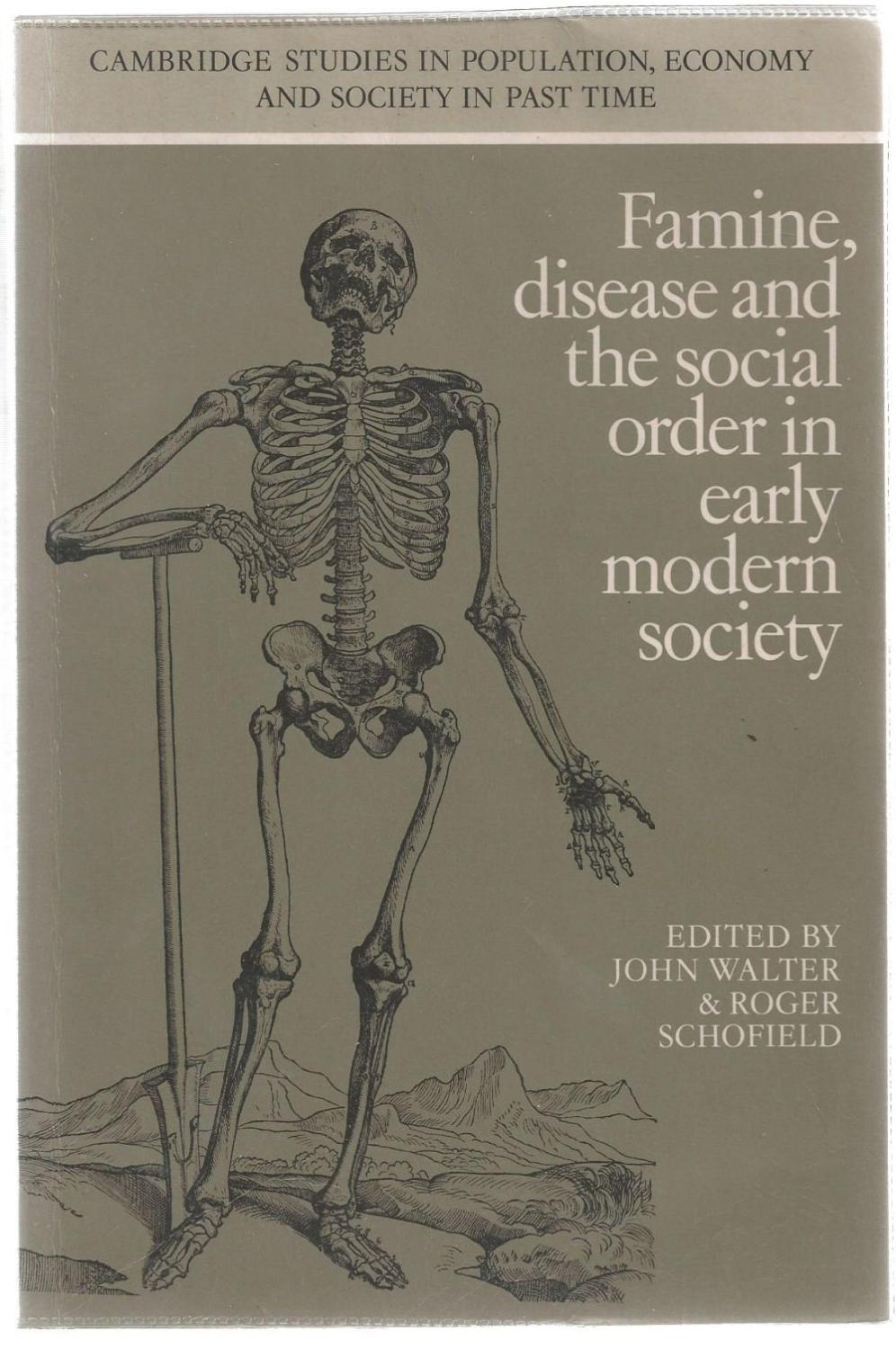 Famine Disease And The Social Order In Early Modern Society By
