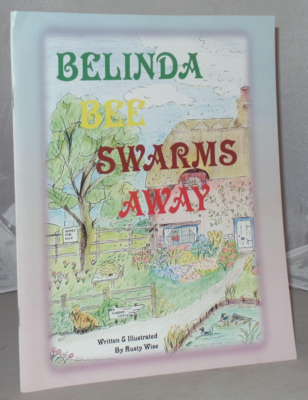 Belinda Bee Swarms Away (Belinda Bee Books Book 2)