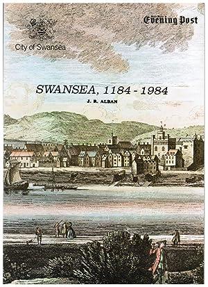 Swansea, 1184-1984: Alban, J. R.