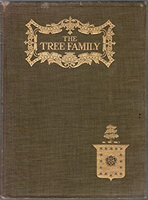 Some Account of the Tree Family and Its Connections in England and America: Leach, Josiah Granville