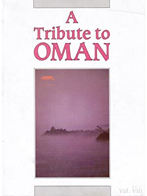 A Tribute to Oman: 19th National Day: Mallett, Mark (Editor)