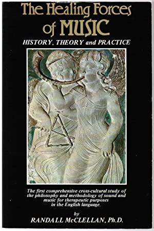 Healing Forces of Music: History, Theory and Practice
