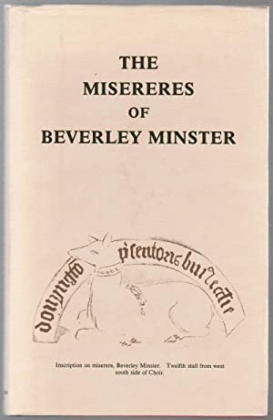 The Misereres of Beverley Minster: A Complete: Wildridge, T. Tindall