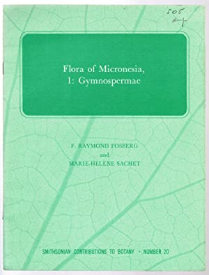Flora of Micronesia, 1: Gymnospermae [Part 1: Fosberg, F. Raymond