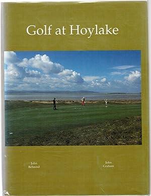 Golf at Hoylake: A Royal Liverpool Golf: Behrend, John ;
