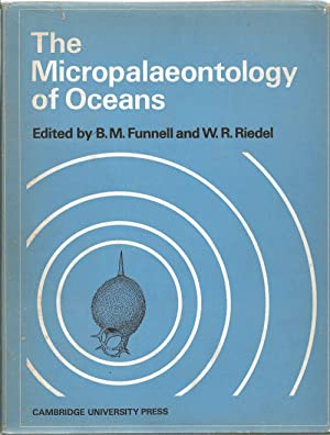 The Micropalaeontology of Oceans - Proceedings of: Funnell, B. M.
