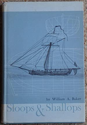 Sloops and Shallops: Baker, William A.