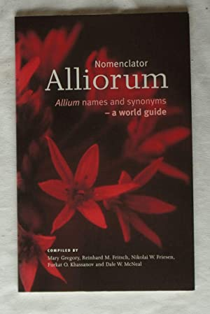 Nomenclator Alliorum (Allium Names and Synonyms) : Gregory, M.; Fritsch,
