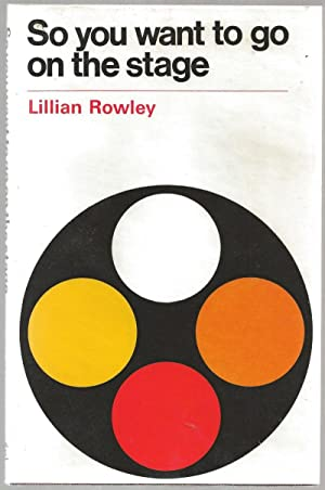 So You Want to go on the: Rowley, Lillian