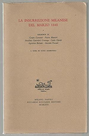 La Insurrezione Milanese Del Marzo 1848: Memorie di Cesare Correnti - Pietro Maestri - Anselmo ...