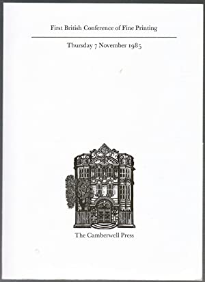 First British conference of Fine Printing -: The Camberwell Press