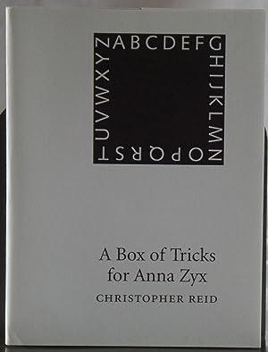 A Box of Tricks for Anna Zyx: Reid, C