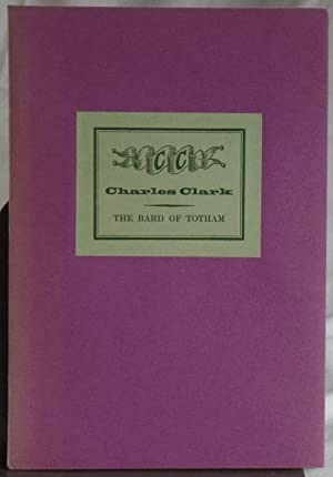 Charles Clark: The Bard of Totham