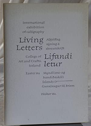 Living Letters / Lifandi Letur. International Exhibition of Calligraphy