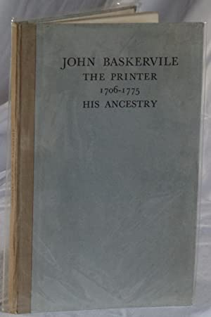 John Baskerville: The Printer 1706-1775, His Ancestry. A Retrospect