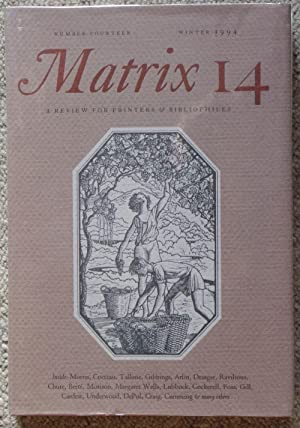 Matrix 14. A Review For Printers & Bibliophiles