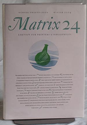 Matrix 24. A Review For Printers & Bibliophiles