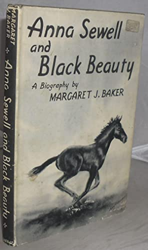 Anna Sewell and Black Beauty: Baker, Margaret J.