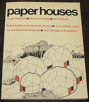 Paper Houses: Sheppard, Roger; Threadgill,