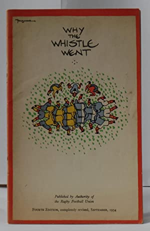 Why the Whistle Went, Notes on the: Ellis, H. F.