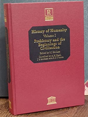 History of Humanity: Volume I: Prehistory and: S.J. De Laet