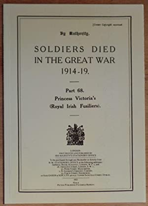 Soldiers Died in the Great War 1914-19.: By Authority