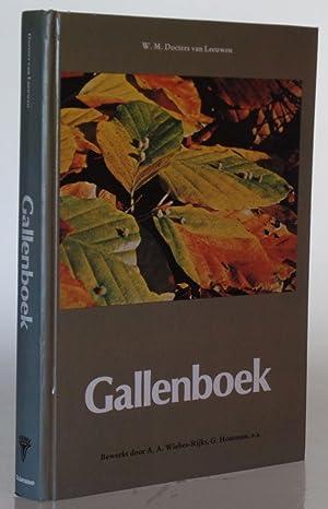 Gallenboek: overzichtvan door dieren en planten veroozaakte: Leeuwen, W M