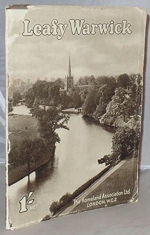 Leafy warwick: Camera Pictures of the Shakespeare: Dixon-Scott, J. ;