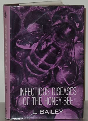 Infectious Diseases of the Honey-Bee: Bailey, Leslie