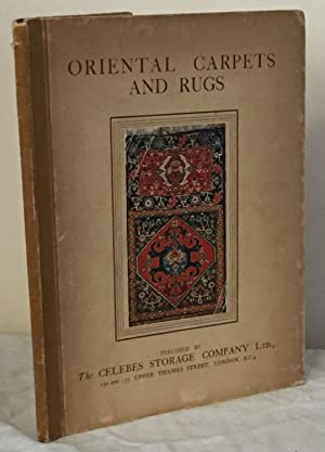 Oriental Carpets and Rugs: By One Who Has Made it His Hobby to Study Them: The Celebes Storage ...