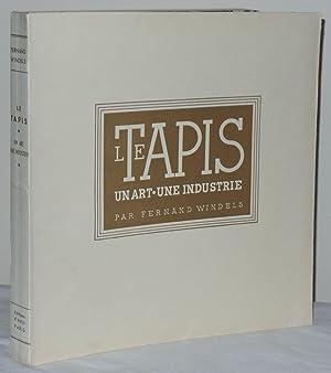 Le Tapis: Un Art, Une Industrie: Windels, Fernand