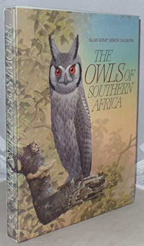The Owls of Southern Africa: Kemp, A. C.