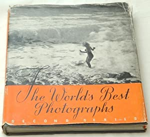 The Worlds Best Photographs Second Series