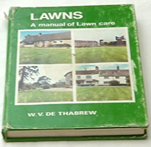 Lawns . A Manual of Lawn Care.