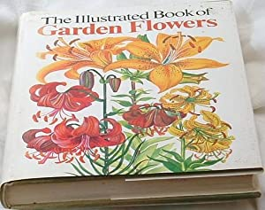 The Illustrated Book of Garden Flowers.