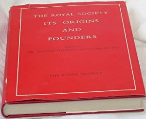 The Royal Society: Its Origins and Founders.