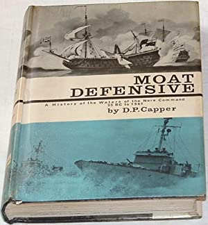 Moat Defensive. A History of the Waters: D P Capper