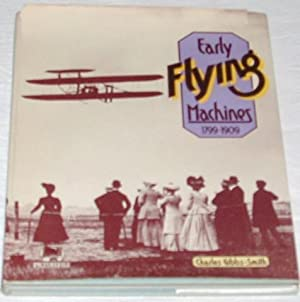 EARLY FLYING MACHINES 1799-1909: Charles Gibbs -